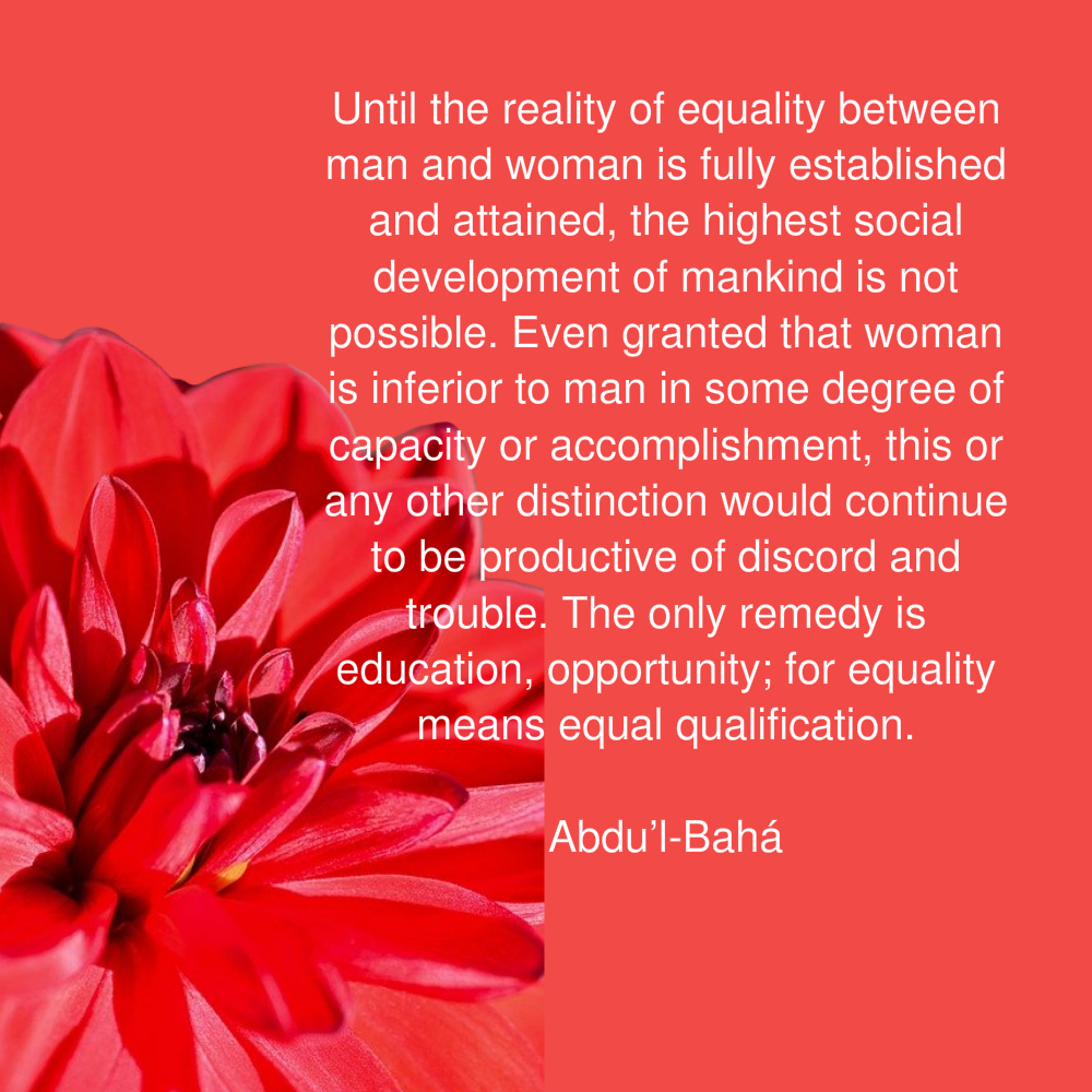 Bahai prayer Until the reality of equality between man and woman is fully established